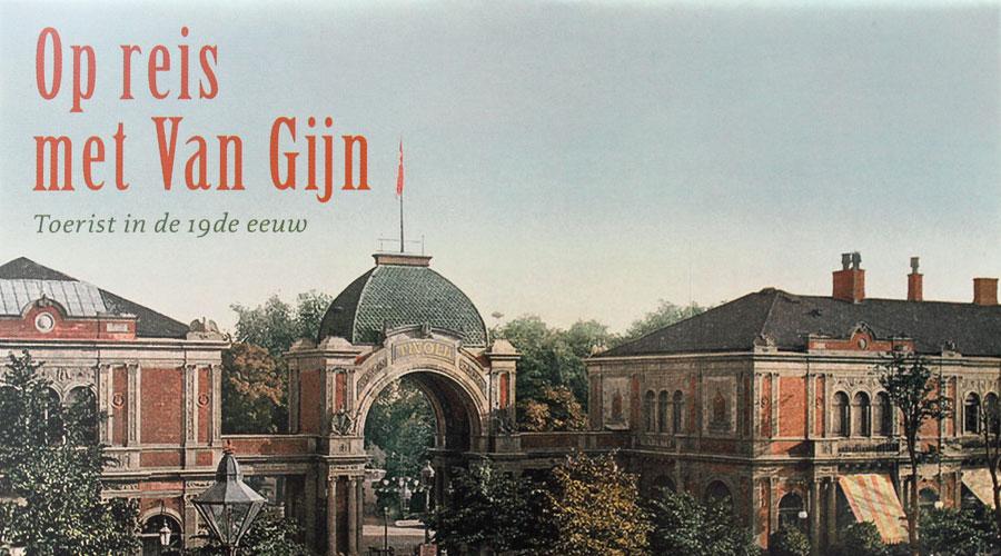 Op reis met Van Gijn
