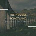 Treinbijbel: Schotland